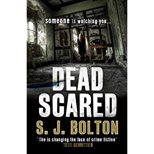 Dead Scared - Sharon Bolton