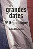 Image de Les grandes dates de la Ve République - 1ère édition