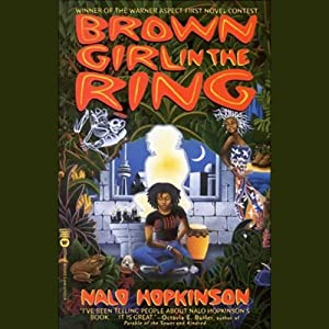 Brown Girl in the Ring | [Nalo Hopkinson]