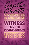 Witness for the Prosecution: An Agatha Christie Short Story