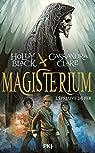 Magisterium, tome 1 : L'épreuve de Fer par Black