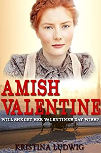 (FREE on 10/15) Amish Valentine by Kristina Ludwig - http://eBooksHabit.com
