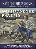 img - for Come and See: David and the Psalms (Come and See Catholic Bible Study) book / textbook / text book