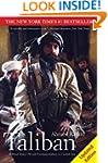 Taliban: Militant Islam, Oil and Fund...