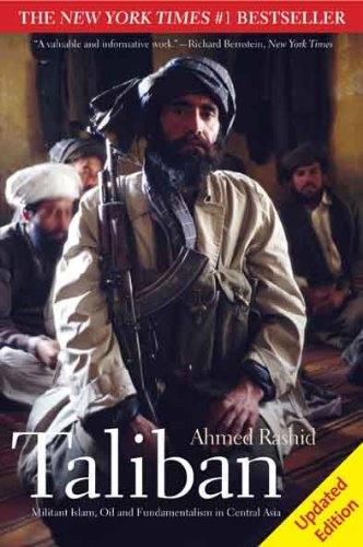 Taliban: Militant Islam, Oil and Fundamentalism in Central Asia, Second Edition (East Central Oils compare prices)