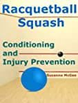 Racquetball and Squash: Conditioning...