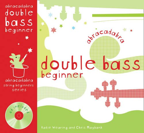 abracadabra-strings-beginnersabracadabra-abracadabra-double-bass-beginner-pupils-book-cd