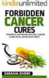 Cancer: 7 Powerful And Proven Cancer Cures You'll Never Hear About (Cancer, Cancer Cures, Cancer treatments, yoga, alternative cures, holistic medicine, alternative treatments)