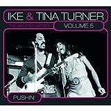 echange, troc Ike & Tina Turner - Pushin' : The Archive Series /Vol.5