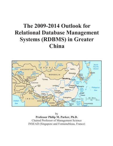 The 2009-2014 Outlook for Relational Database Management Systems (RDBMS) in Greater China