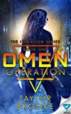 Omen Operation (The Isolation Series Book 1)