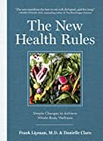 img - for The New Health Rules: Simple Changes to Achieve Whole-Body Wellness book / textbook / text book