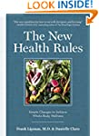 The New Health Rules: Simple Changes...