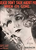 img - for Please Don't Talk About Me When I'm Gone (Featured by Bee Palmer) book / textbook / text book