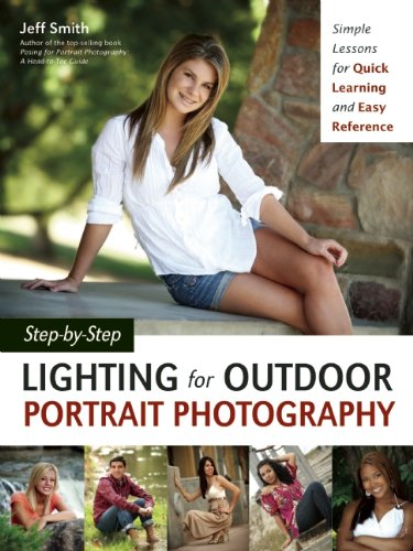 Smith, Jeff - Step-by-Step Lighting for Outdoor Portrait Photography