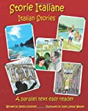 Storie Italiane - Italian Stories: A parallel text easy reader