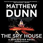 The Spy House: A Spycatcher Novel | Matthew Dunn