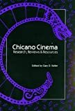 Chicano Cinema: Research, Reviews, and Resources