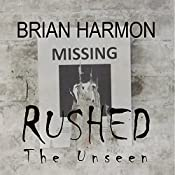 Rushed: Rushed, Book 2 | Brian Harmon
