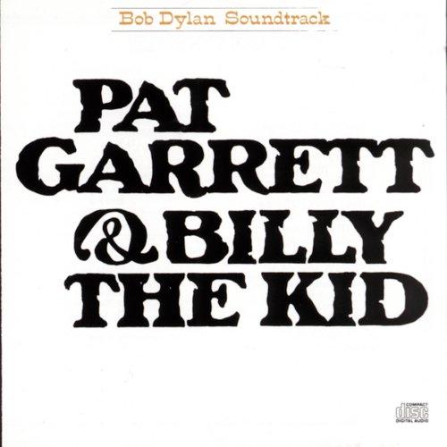 Bob Dylan - Pat Garrett and Billy the Kid - Zortam Music