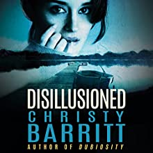 Disillusioned Audiobook by Christy Barritt Narrated by Carly Robins
