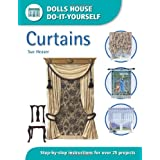 Dolls House Do-it-Yourself - Curtains: Step-by-step Instructions for Over 25 Projectsby Sue Heaser