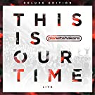 This Is Our Time (Live) (CD/DVD)