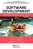 img - for Software Development: An Open Source Approach (Chapman & Hall/CRC Innovations in Software Engineering and Software Development Series) 1st edition by Tucker, Allen, Morelli, Ralph, de Silva, Chamindra (2011) Hardcover book / textbook / text book