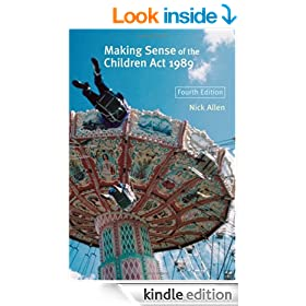 Making Sense of the Children Act 1989: And Related Legislation for the Social and Welfare Services