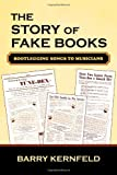img - for The Story of Fake Books: Bootlegging Songs to Musicians (Studies in Jazz) book / textbook / text book
