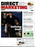 Direct Marketing February 2011 Howard Draft/Draftfcb on Cover, Deal-Driven Shopping, CVS vs Walgreens, Integrated Campaigns Lead Insurance Sector, Marketers Mine Mobile Stats, Survey Tactics Revealed, Digital or Print Coupons Reviews