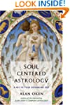 Soul Centered Astrology: A Key to You...