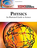 Physics: An Illustrated Guide to Science (Science Visual Resources)