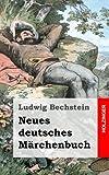 Neues deutsches Märchenbuch (German Edition)
