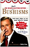 img - for The Deluxe Election Edition Bushisms: The First Term, in His Own Special Words book / textbook / text book