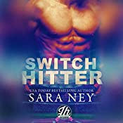 Switch Hitter | [Sara Ney]