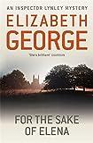 For The Sake Of Elena: An Inspector Lynley Novel: 5