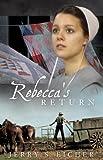 Rebeccas Return (The Adams County Trilogy Book 2)