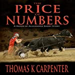 The Price of Numbers | Thomas K. Carpenter