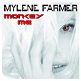 Monkey Me Mylene Farmer