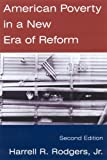 img - for By Harrell R. Rodgers American Poverty in a New Era of Reform (2nd Edition) book / textbook / text book