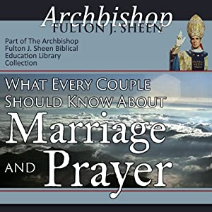 What Every Couple Should Know About Marriage and Prayer Speech