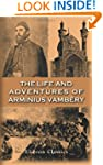 The Life and Adventures of Arminius V...