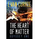 The Heart of Matter: Odyssey One ~ Evan Currie