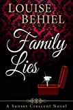 img - for Family Lies (Sunset Crescent) book / textbook / text book