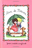 Love Is Forever (0152016805) by Anglund, Joan Walsh