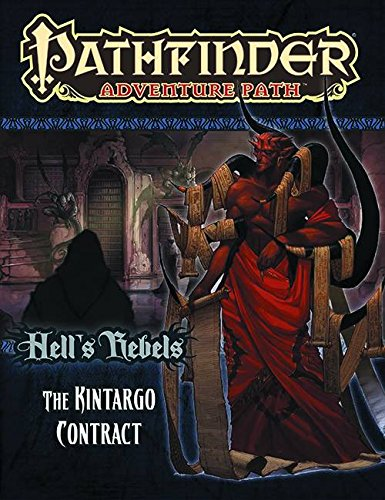 Pathfinder Adventure Path: Hell's Rebels Part 5 - The Kintargo Contract PDF