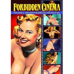 Forbidden Pleasures Part II: Naughty Nudies