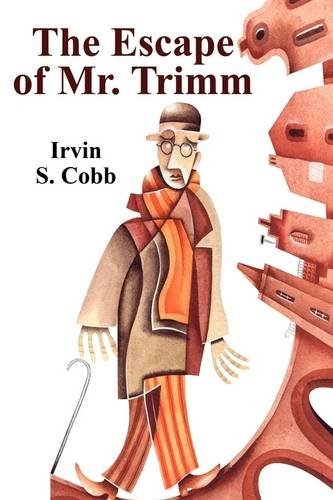 The Escape of Mr. Trimm