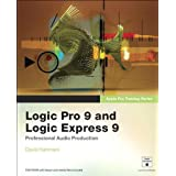 "Apple Pro Training Series. Logic Pro 9 and Logic Express 9von ""David Nahmani"""